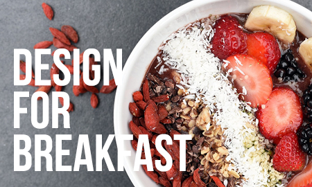 Design for Breakfast